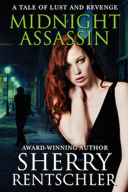 Midnight Assassin by Sherry Rentschler